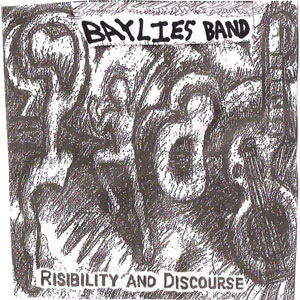 75OL-038 : Baylies Band - Risibility and Discourse