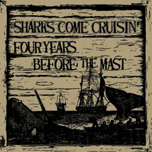 75OL-041 : Sharks Come Cruisin' - Four Years Before the Mast