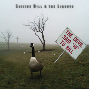 "75OL-064 : Suicide Bill and the Liquors - The Devil Said ""Hi"" To Bill"
