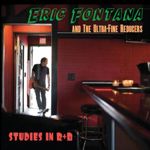 75OL-065 : Eric Fontana and the Ultra Fine Reducers - Studies in R+B