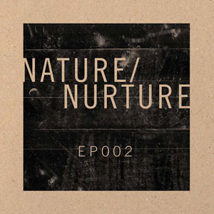 75OL-087 : Nature/Nurture - EP002