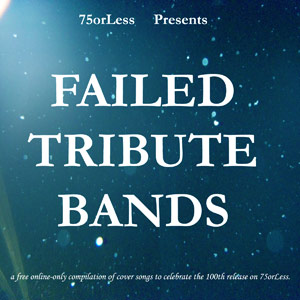 75OL-114 : Various Artists - Failed Tribute Bands