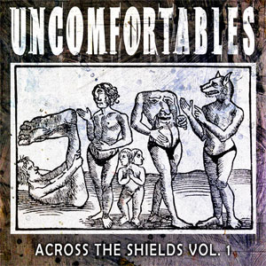 75OL-138 : The Uncomfortables - Across the Shields Vol. 1 & 2