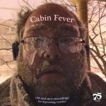 OUT MAY 4!   JACOB HALLER 'CABIN FEVER'