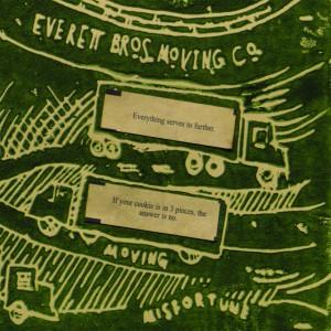 Everett Bros Moving Company 'Moving Misfortune'