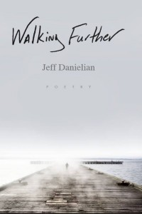 JEFF DANIELIAN'S 'WALKING FURTHER' BOOK