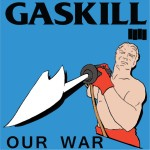 Gaskill 'OUR WAR'