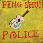 OUT FEB 5! FENG SHUI POLICE 'GREATEST HITS 2015-2015'
