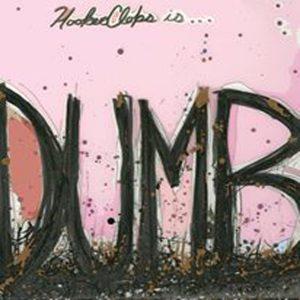 OUT JUNE 29!  HOOKER CLOPS 'DUMB' 7 INCH