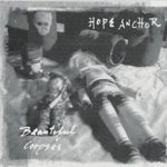 HOPE ANCHOR'S 'BEAUTIFUL CORPSES'
