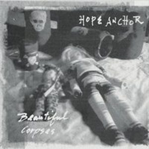 OUT OCT 22!  HOPE ANCHOR'S 'BEAUTIFUL CORPSES'