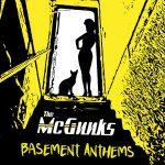 THE MCGUNKS 'BASEMENT ANTHEMS'