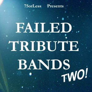 FAILED TRIBUTE BANDS TWO! FREE DOWNLOAD